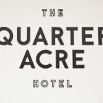 The Quarter Acre Hotel