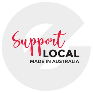Support Local - This Product is Made in Australia
